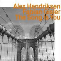 The Song Is You W/ Fabian Gisler