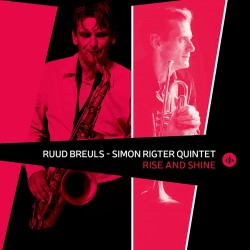 Rise and Shine W/ the Simon Rigter Quintet