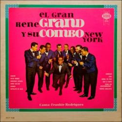 El Gran Rene Grand y Su Combo New York
