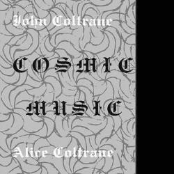 Cosmic Music W/ Alice Coltrane (Gatefold)