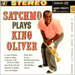 Satchmo Plays King Oliver (Audiophile HQ)