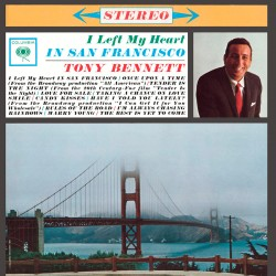 I Left My Heart in San Francisco (Audiophile Editi