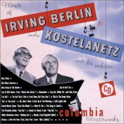 Music of I. Berlin + A. Kostelantez and His Orches