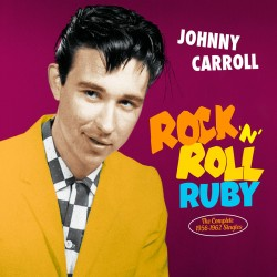 Rock `n´ Roll Ruby: Complete 1956-62 Singles