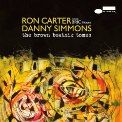 The Brown Beatnik Tomes w/ Ron Carter