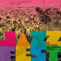 Jazzfest: New Orleans Jazz & Heritage Festival