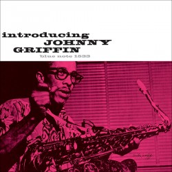 Introducing Johnny Griffin (80th Anniversary Editi