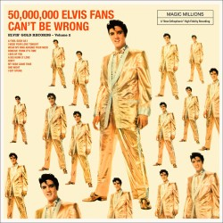 50,000,000  Elvis Fans Can´t Be Wrong