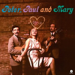 Peter, Paul and Mary (Debut Album)