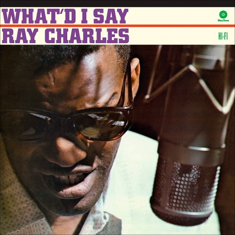 What´D I Say - 180 Gram + 2 Bonus Tracks