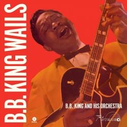 B.B. King Wails 180 Gram + 2 Bonus Tracks
