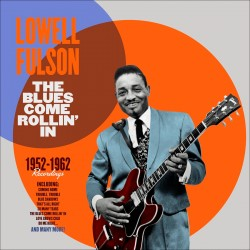 The Blues Come Rollin´. 1952-1962 Recordings