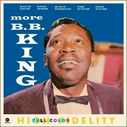 More B.B. King + 2 Bonus Tracks - 180 Gram