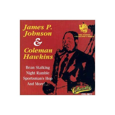 James P. Johnson and Coleman Hawkins