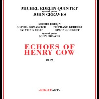 Echoes of Henry Cow W/ John Greaves