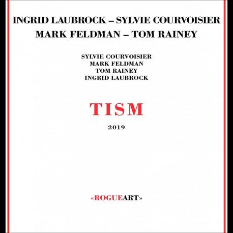Tism W/ Mark Feldman,Tom Rainey,Sylvie Courvoisier