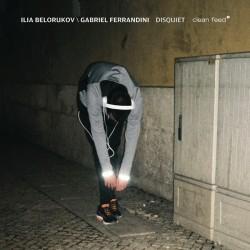 Disquiet W/ Gabriel Ferrandini