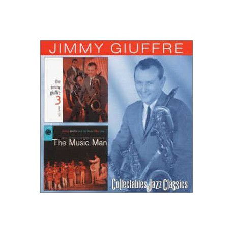 The Jimmy Giuffre 3 + the Music Man