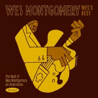 Wes`s Best:The Best of Wes Montgomery on Resonance