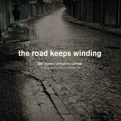 The Road Keeps Winding W/ Christine Correa