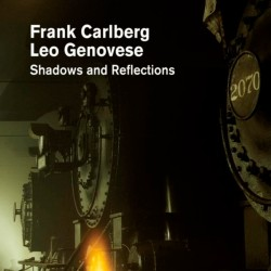 Shadows & Reflections W/ Leo Genovese