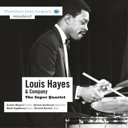 Super Quartet - Louis Hayes and Company