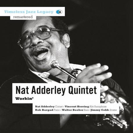 Workin` - Nat Adderley Quintet