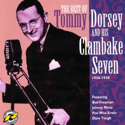 And His Clambake Seven 1936-1938