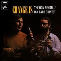 Change Is W/ Ian Carr