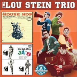 House Hop + the Lou Stein 3, 4 and 5