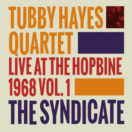 The Syndicate: Live At The Hopbine 1968 - Vol. 1