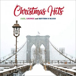 Christmas Hits (Jazz, Lounge & Rhythm & Blues)