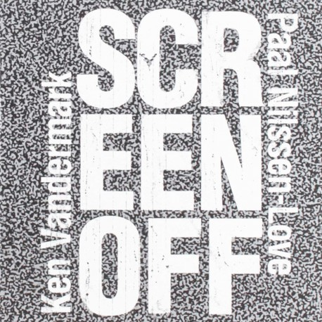 Screen Off W/ Paal Nilseen-Love