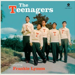 The Teenagers Featuring Frankie Lymon (180 Gram)