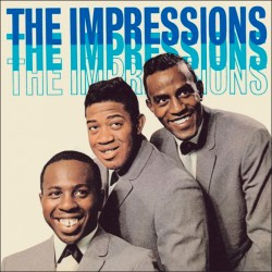The Impressions [ Debut Album ] + 2 Bonus Tracks