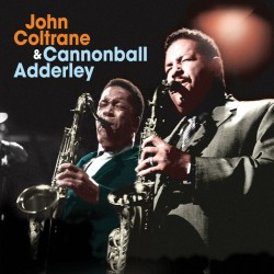 And Cannonball Adderley