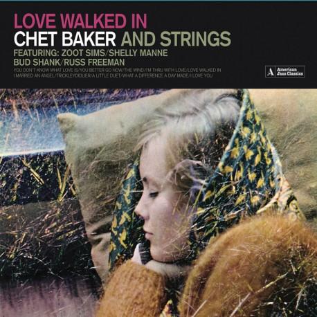 Love Walked In: Chet Baker and Strings