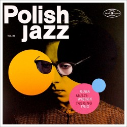 Polish jazz Vol. 82: Multitasking
