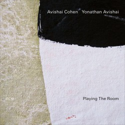 Playing The Room w/ Yonathan Avishai