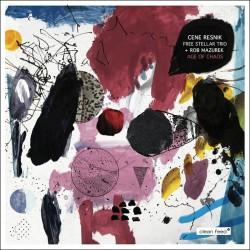 Stellar Trio + Rob Mazurek - Age of Chaos
