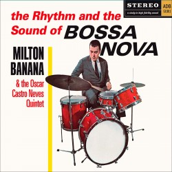 The Rhythm and the Sound of Bossa Nova