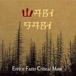 With Critical Mass - Wabi Sabi