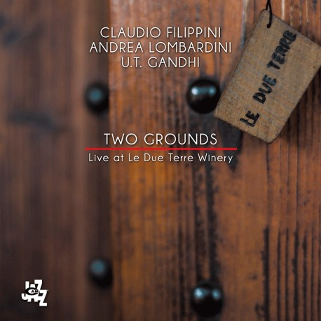 Two Grounds (Live at Le Due Terre Winery)