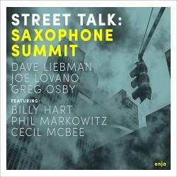 Street Talk W/ Dave Liebman & Joe Lovano