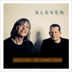 Eleven - Jeff Lorber Fusion