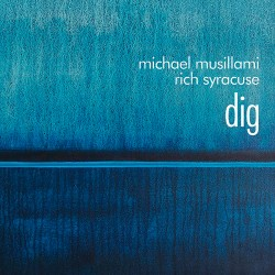 Dig - Music Inspired by and Dedicated to Bill Evan