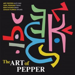 The Art of Pepper + 3 Bonus Tracks
