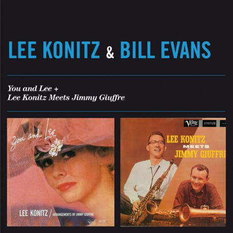 You and Lee + L. Konitz Meets Jimmy Giuffre