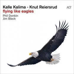 Flying Like Eagles W/ Knut Reiersrud