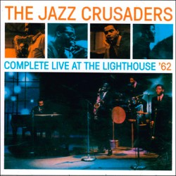 Complete Live at the Lighthouse + 3 Bonus Tracks